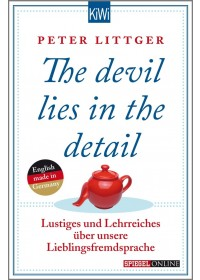 Obálka knihy  The devil lies in the detail od Littger Peter, ISBN:  9783462047035