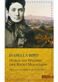 Obálka knihy  Durch die Wildnis der Rocky Mountains od Bird Isabella, ISBN:  9783737400411