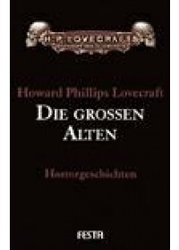 Obálka knihy  Die grossen Alten od Lovecraft Howard Phillips, ISBN:  9783865520678