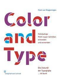 Obálka knihy  Color and Type od Mark van Wageningen, ISBN:  9783874399210
