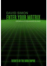 Obálka knihy  Enter your Matrix od Simon David, ISBN:  9783887932800